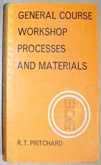 General Workshop Processes and Materials