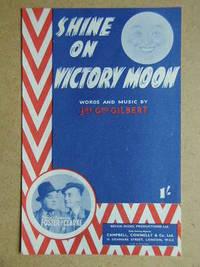 Shine On, Victory Moon.