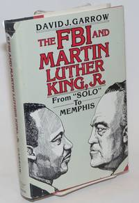 The FBI and Martin Luther King, Jr.; from \