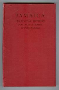 Jamaica. Its Postal History, Postage Stamps and Postmarks