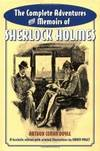 image of The Complete Adventures and Memoirs of Sherlock Holmes: A Facsimile of the Original Strand Magazine Stories, 1891-1893