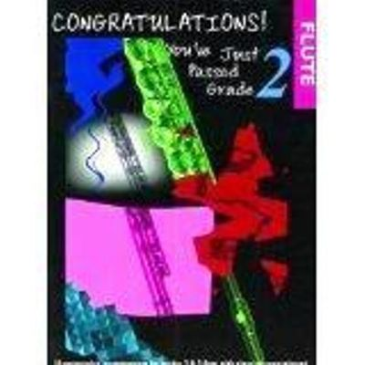 Congratulations! You've just passed Grade 2 flute by Album - from Music by the Score and Biblio.co.uk