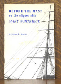 BEFORE THE MAST ON THE CLIPPER SHIP MARY WHITRIDGE
