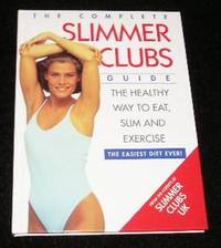 The complete Slimmer Clubs Guide