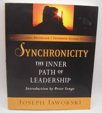 image of Synchronicity: The Inner path of Leadership; Second Edition