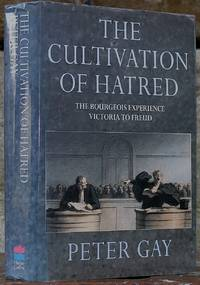 image of The Bourgeois Experience: Victoria to Freud.  Volume III The Cultivation of Hatred