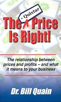 The Quixtar price is right [the relationship between prices and profits and what it means to your...