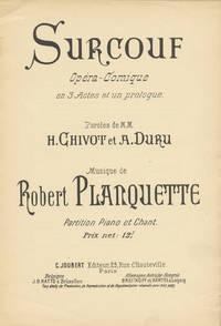 Surcouf Opéra-Comique [Piano-vocal score] en 3 Actes de Maurice Ordonneau (d'aprés les Frères Cogniard) ... Partition Chant et Piano