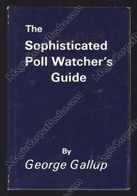 image of The Sophisticated Poll Watcher's Guide