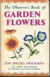The Observer's Book Of Garden Flowers