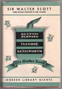 Quentin Durward , Ivanhoe, Kenilworth