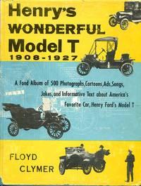 image of Henry's Wonderful Model T 1908-1927