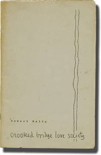 image of Crooked Bridge Love Society (Limited Edition, inscribed by the author)