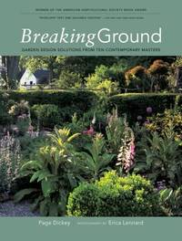 Breaking Ground : Garden Design Solutions from Ten Contemporary Designers by Page Dickey - Paperback - 2003 - from ThriftBooks (SKU: G1579652387I5N00)