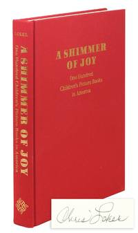 A Shimmer of Joy One Hundred Children's Picture Books in America.