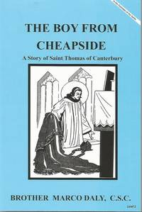 The Boy From Cheapside A Story of Saint Thomas of Canterbury