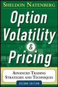 Option volatility pricing advanced trading strategies