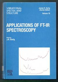 Applications of FT-IR Spectroscopy.  Vibrational Spectra and Structure. Volume 18