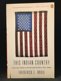 image of This Indian Country; American Indian Activists and the Place They Made