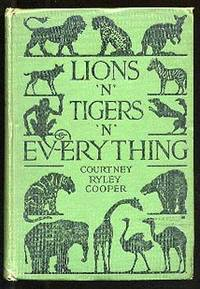 Lions 'N' Tigers 'N' Everything
