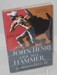 John Henry and his hammer; illustrations by Aldren A. Watson