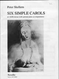 Six Simple Carols by Skellern Peter - from Music by the Score and Biblio.co.uk