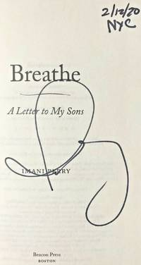 BREATHE - A Letter to My Sons (SIGNED, DATED & NYC)