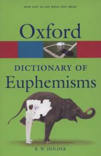 image of A Dictionary of Euphemisms