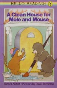 A Clean House for Mole and Mouse (Hello Reading)