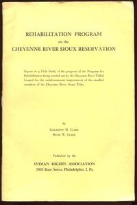 Rehabilitation Program on the Cheyenne River Sioux Reservation