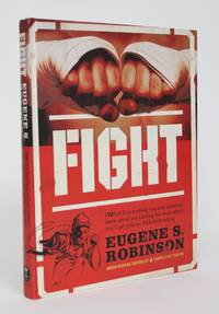 image of Fight: Everything you Ever Wanted to Know About Ass-Kicking but Were Afraid You'd Get Your Ass Kicked for Asking
