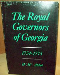 The Royal Governors of Georgia 1754-1775