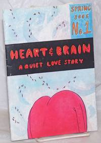 image of Heart_Brain:  No. 1, Spring 2005; A Quiet Love Story