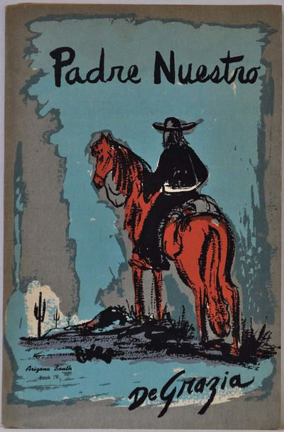 Tucson, AZ: DeGrazia Studios, 1953. Book. Near fine condition. Paperback. Signed by Author(s). First...