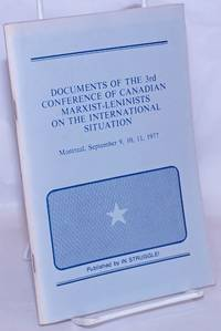 image of Documents of the 3rd conference of Canadian Marxist-Leninists on the international situation: Montreal, September 9, 10, 11, 1977