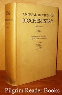 Annual Review of Biochemistry. Volume XI (11). 1942.