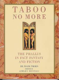 Taboo No More: The Phallus in Fact, Fantasy and Fiction