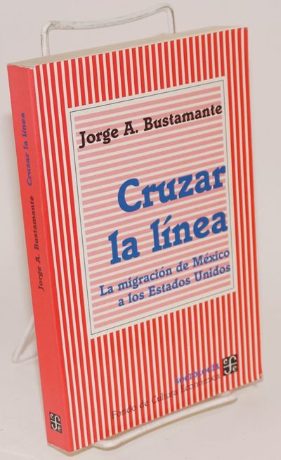 Mexico City: Fondo de Cultura Económica, 1997. Paperback. 384p., text in Spanish, tables, maps, fig...