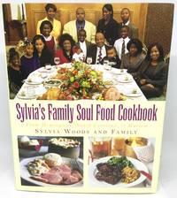 Sylvia's Family Soul Food Cookbook From Hemingway, South Carolina, to Harlem