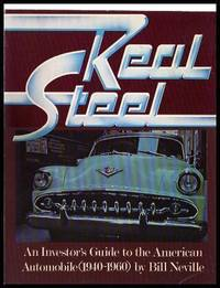image of REAL STEEL - An Investor's Guide to the American Automobile 1940 - 1960