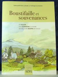 Boustifaille & souvenances : un village, son patrimoine culinaire, ses meilleures recettes de Famille