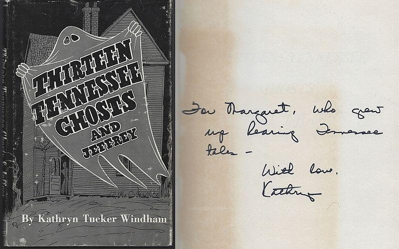 THIRTEEN TENNESSEE GHOSTS AND JEFFREY, Windham, Kathryn Tucker