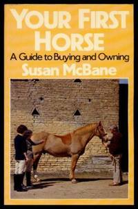 image of YOUR FIRST HORSE - A Guide to Buying and Owning
