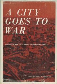 City Goes to War by  G.R Stevens - Hardcover - 1964 - from Black Sheep Books (SKU: 013747)