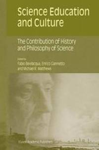 Science Education and Culture: The Contribution of History and Philosophy of Science