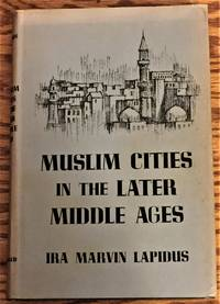 image of Muslim Cities in the Later Middle Ages