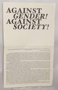 Against gender! Against society!