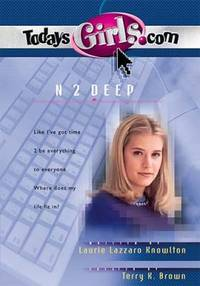 N 2 Deep by Laurie Knowlton; Terry Brown - Paperback - 2001 - from ThriftBooks (SKU: G0849976804I4N00)
