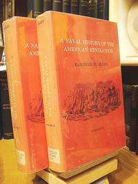 A Naval History of the American Revolution (Two Volumes)