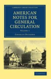 image of American Notes for General Circulation (Cambridge Library Collection - North American History)